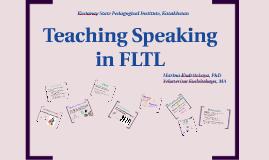 Copy of Teaching Speaking in FLTL