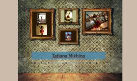 Tatiana Mikhina