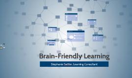 Brain-Friendly Learning