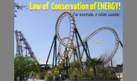 Envi Sci: Conservation of Energy