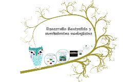 Copy of Desarrollo sostenible y movimientos ecologistas