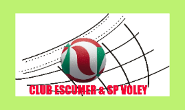 EL CLUB ESCUMER SP VOLEY