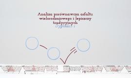 Analiza porównawcza właściwości lepkosprężystych asfaltu wielorodzajowego i lepiszczy tradycyjnych