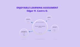 ENJOYABLE LEARNING ASSESMENT