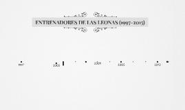 ENTRENADORES DE LAS LEONAS (1997-2015)