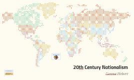 20th Century Nationalism