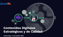 Contenidos Digitales Estratégicos y de Calidad