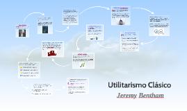 Ppt 8 - Utilitarismo Clásico Jeremy Bentham