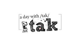 Copy of tak