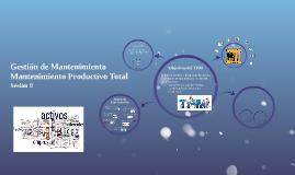 Sesión 9 GM Mantenimiento Productivo Total