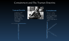 Containment and the Truman Doctrine