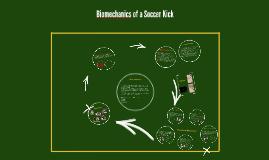 Copy of Biomechanics of a Soccer Kick