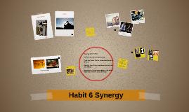 Habit 6 Synergy