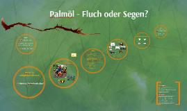 Palmöl Ethik