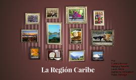 La Region Caribe