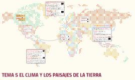 TEMA 5 EL CLIMA Y LOS PAISAJES DE LA TIERRA