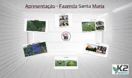 Apresentação - Fazenda Santa Maria