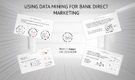 Copy of USING DATA MINING FOR BANK DIRECT MARKETING