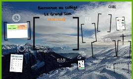Bienvenue au Collège LE GRAND SOM