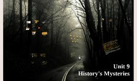 Unit 9 History's Mysteries