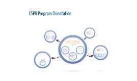 CSPD Program Orientation - All Majors
