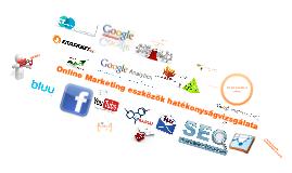 Online Marketing eszközök hatékonyságvizsgálata