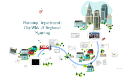 Planning Department – City wide & Regional Planning