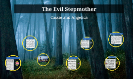 Copy of The Evil Stepmother