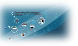 Copy of Manipulação genética de peixes e microalgas: da pesquisa à a