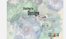 WEEK 3: Starting to Design