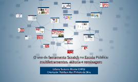 Copy of O uso da ferramenta Scratch na Escola Pública: multiletramen