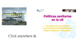 POLITICAS SANITARIAS EN LA UE