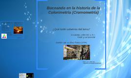Buceando en la historia de la Colorimetría (Cromometría)