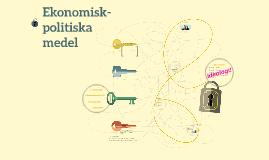 Ekonomisk politik 3 Ekonomisk-politiska medel