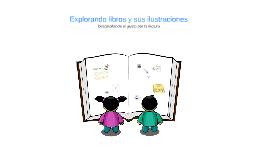 Explorando libros y sus ilustraciones