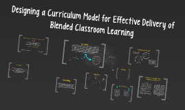 Designing a Curriculum Model for Effective Delivery of Blend