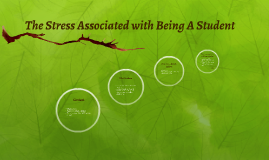 Copy of The Stress Associated with Being A Student