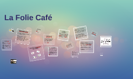 Copy of La Folie Cafe