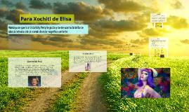 Para Xochitl de Elisa