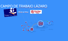 CAMPO DE TRABAJO LÁZARO