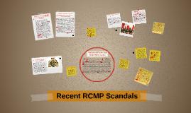 Recent RCMP Scandals