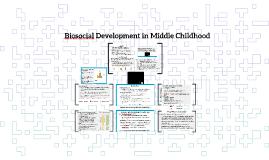 Biosocial Development in Middle Childhood