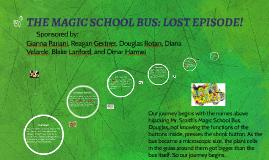 THE MAGIC SCHOOL BUS: LOST EPISODE!