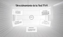 DIRECCIONAMIENTO DE LA RED IPV4