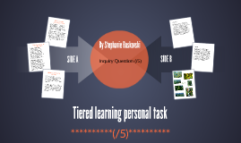 Tiered learning personal task