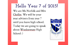 Copy of Introduction to Woolooware High for Year 7 2013