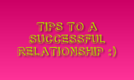 Tips to Successful Relationship
