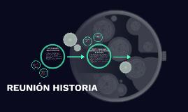 REUNIÓN HISTORIA