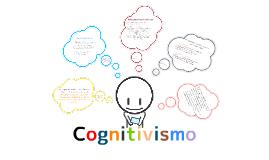 Copy of Cognitivismo