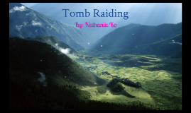 Tomb Raiding